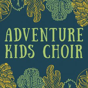 Adventure Kids Choir